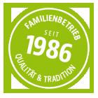 Familienunternehmen seit 1986